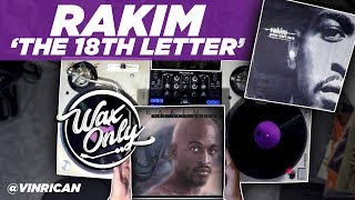 Discover Samples Used On Rakim's 'The 18th Letter'