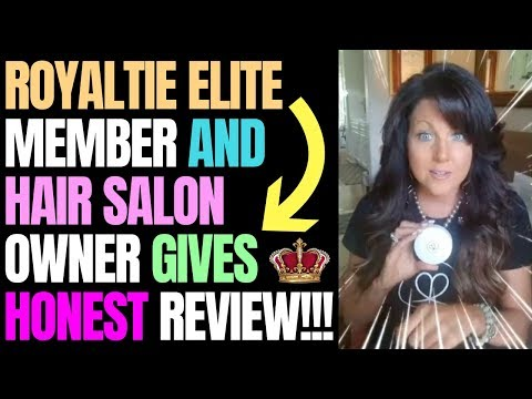 Royaltie Elite Member & Hair Salon Owner Gives Honest Review and Testimonial *** MUST SEE ***