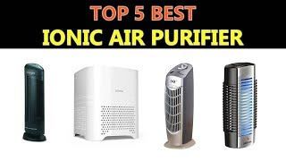 Best Ionic Air Purifier 2019