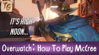 Overwatch: How To Play McCree Guide (Beginner Tips, Abilities & Mechanics)