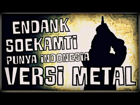 The History of Cucumber - Endank Soekamti - Punya Indonesia ( Versi Metal )
