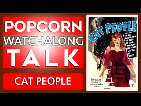 Cat People (Val Lewton) - Watchalong | Historic Hollywood!