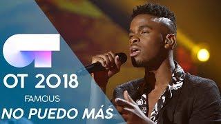 """""""NO PUEDO MÁS"""" - FAMOUS   Gala Eurovisión 2019   OT 2018"""