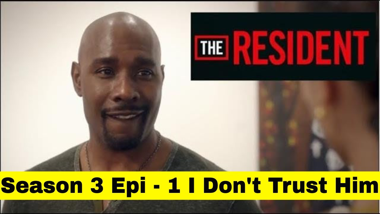 Download The Resident Season 3  Episode 1 - What Is This Show All About? Starring Morris Chestnut In Season 3