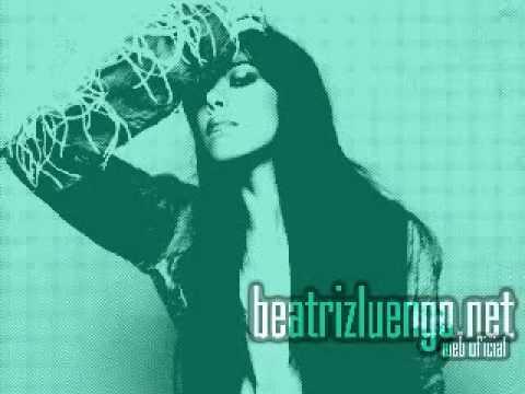 Beatriz Luengo-No quiero estar