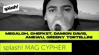 splash! Mag Cypher #5: Megaloh, Chefket, Amewu, Damion Davis & Greeny Tortellini