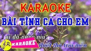 Bài Tình Ca Cho Em Karaoke    Beat Chuẩn