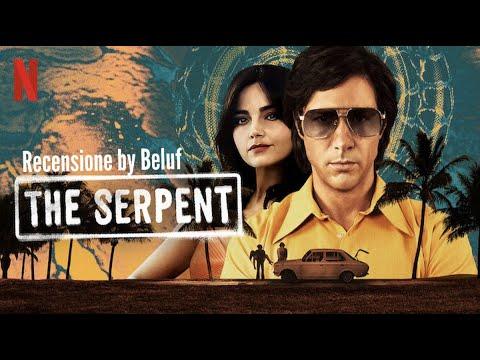The Serpent - Recensione: Agghiacciante!