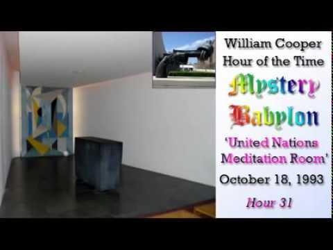 William Cooper - Mystery Babylon #31: United Nations Meditation Room