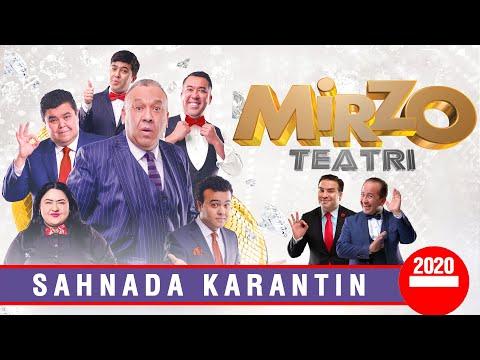 Mirzo Teatr - Sahnada karantin (2020)