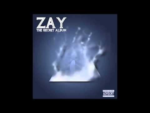Zay - College Dropout (The Secret Album)