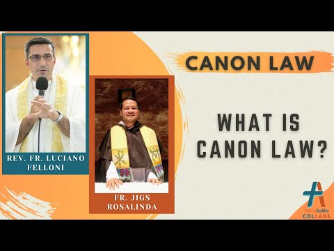 Canon Law with Fr  Jigs Rosalinda - Ep.01