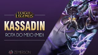 League of Legends - Kassadin [BR: 6.10]