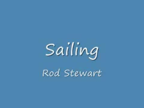 Sailing-Rod Stewart lyrics