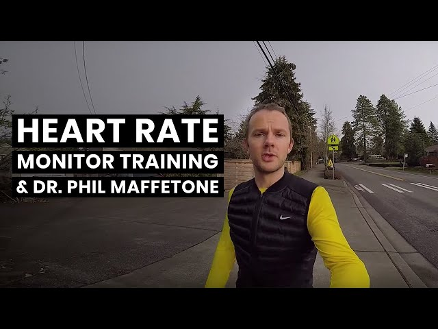 Heart Rate Monitor Training and Dr. Phil Maffetone