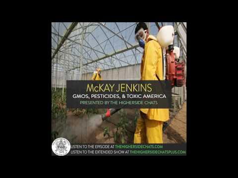 McKay Jenkins | GMOs, Pesticides, & Toxic America