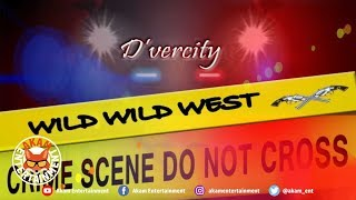 D'vercity - Wild Wild West - July 2019