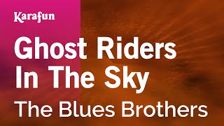 Karaoke Ghost Riders In The Sky - The Blues Brothers *