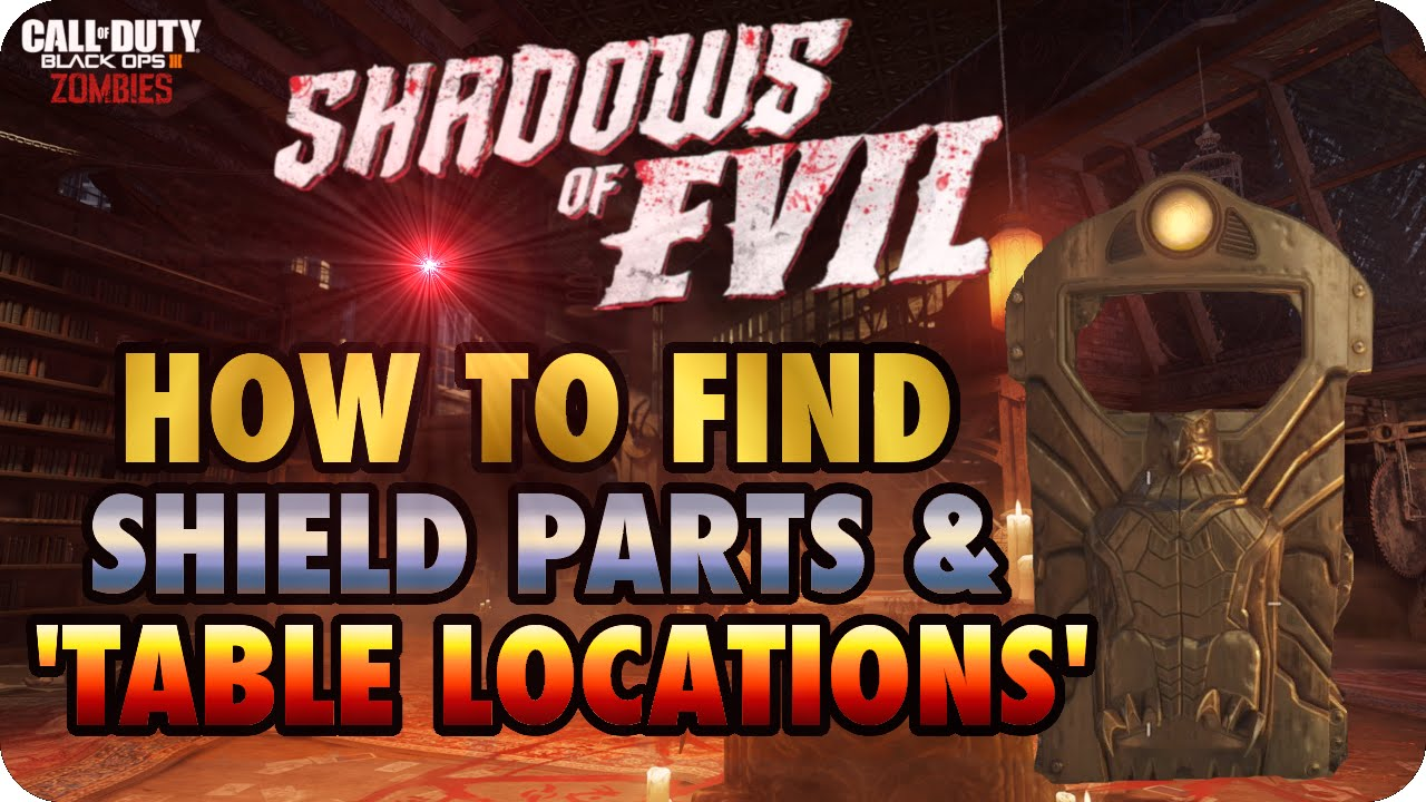 Bo3 Zombies Shadows Of Evil How To Find Shield Parts Buildable Tables Youtube