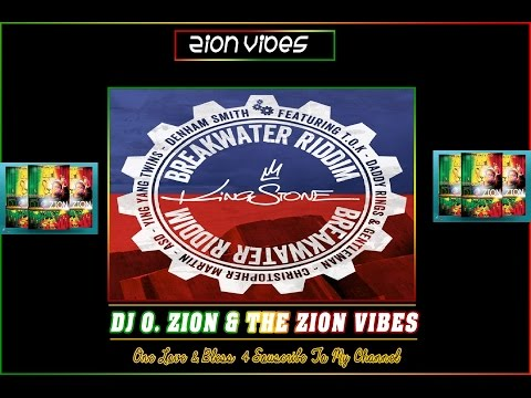 Breakwater Riddim ✶Promo Mix April 2016✶➤Kingstone Record By DJ O. ZION