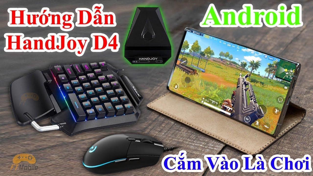 HandJoy D4 – Hướng Dẫn Chơi PUBG Mobile Bằng Bàn Phím Chuột Trên Android Bản Thử Nghiệm Khá Ngon