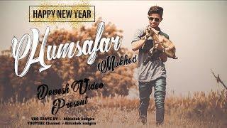 Humsafar Mukhed/Video song/ /Abhishek  kodgire