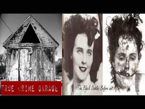NEWS & POLITICS - True Crime Garage - EP.# 44: Black Dahlia /// Part1
