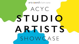 Arts Council of York County's 2019 Studio Artists Showcase