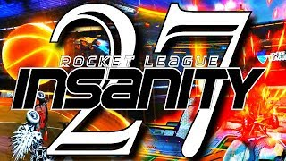 ROCKET LEAGUE INSANITY 27 ! (BEST GOALS, REDIRECTS, RESETS, DRIBBLES)