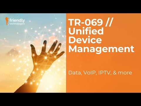 Friendly TR-069 for management of Data, VoIP and IPTV Services