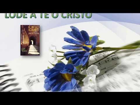 "LODE A TE O CRISTO con testo - Spartito ""E' Bello Lodarti"""