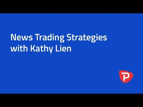 News Trading Strategies with Kathy Lien
