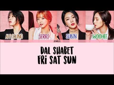 Dal Shabet - Fri Sat Sun [Han/Rom/Eng] Picture + Color Coded Lyrics