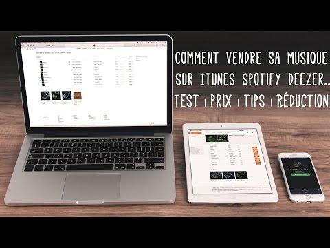 Meilleur Moyen De Vendre Sa Musique En Ligne Sur ITunes Spotify Etc
