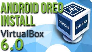 Install Android 8.1 Oreo x86 in Virtualbox