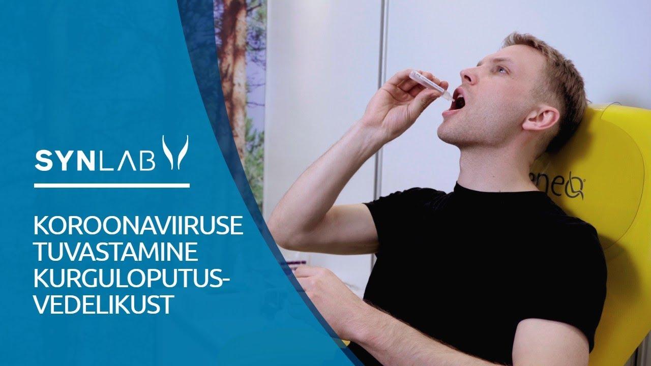 SYNLAB Eesti - Koroonaviiruse tuvastamine kurguloputusvedelikust