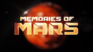 "Memories of Mars  | ""Seasons"" Trailer 1 