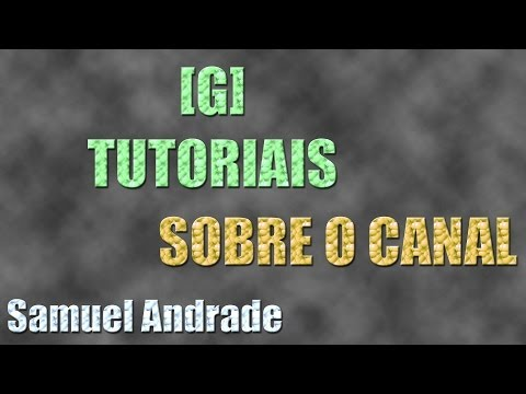 Trailler do Canal [G] Tutoriais