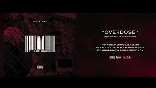 Deal Pacino - 06. Overdose