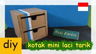 Cara Membuat Kotak Mini Laci Tarik Dari Kardus
