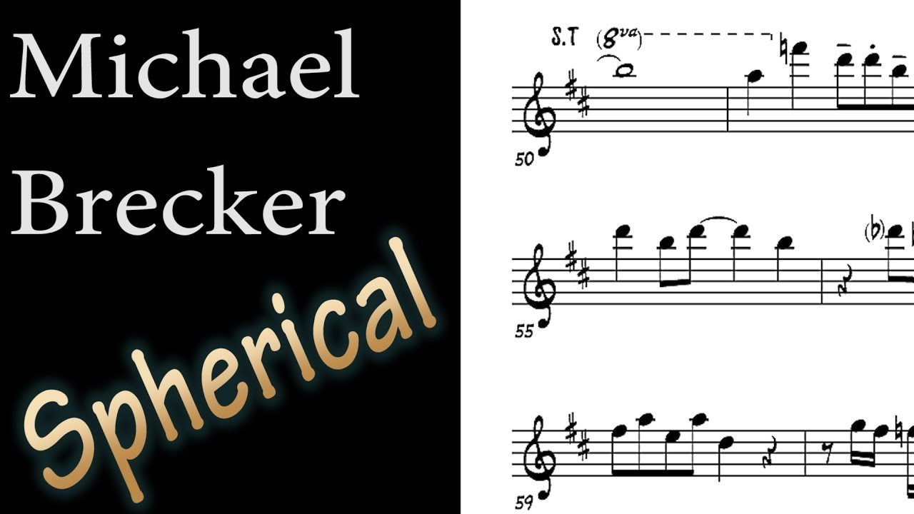 Michael Brecker - Spherical (Return of The Brecker Brothers 1992)