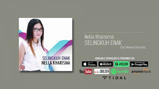 [3.74 MB] Nella Kharisma - Selingkuh Enak (Official Audio)