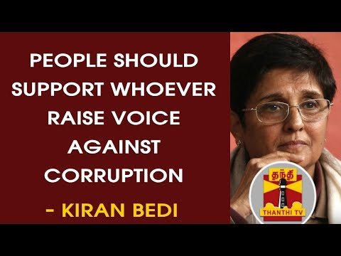 """""""People Should Support Whoever Raise Voice Against Corruption"""" - Kiran Bedi, Lt.Governor"""
