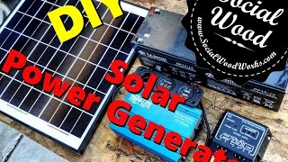 DIY Solar Power Generator - Part 1