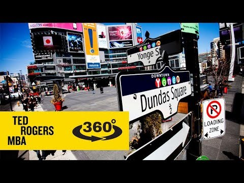 Ted Rogers MBA - Study in Toronto 360 Experience -