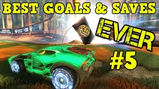 Rocket League Montage: BEST GOALS & SAVES EVER #5 - Freestyles, Air Dribbles & more [HD]