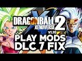 NEW 2018 How To Install Mods Dragon Ball Xenoverse 2 DLC 7 - Fix Update Patch 1.10 For Mods