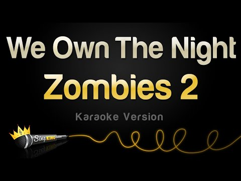 zombies-2---we-own-the-night-(karaoke-version)