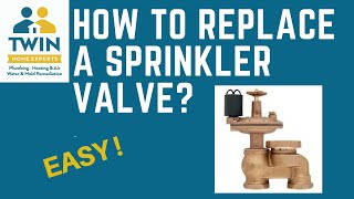 How Replace Sprinkler Valve