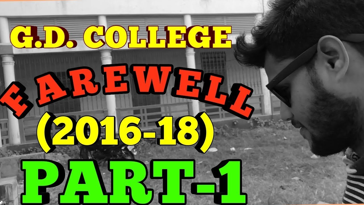G.D. COLLEGE FAREWELL PARTY OF PHYSICS SESSION 2016-18 !! BEGUSARAI !! PART-1